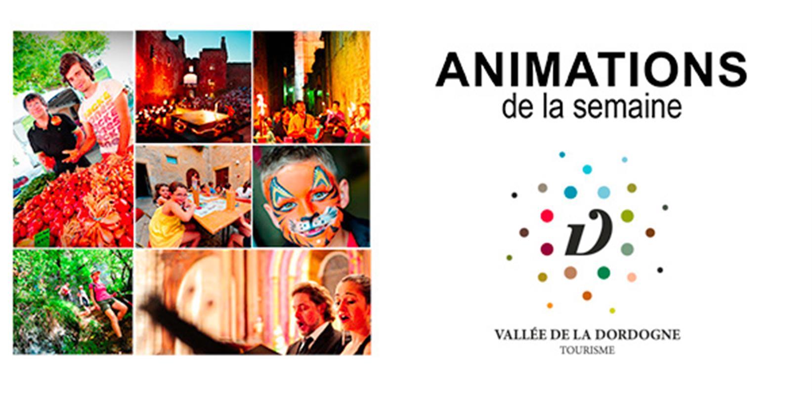 Animations alentours activit s touristiques et de - Office de tourisme vallee de la dordogne ...